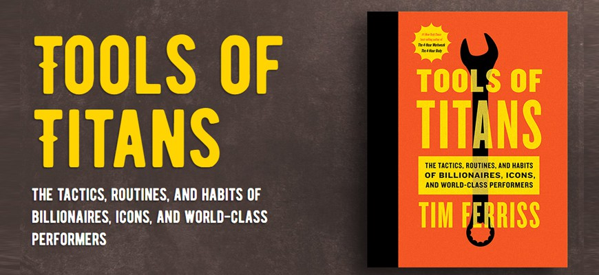 tools-of-titans-tim-ferriss